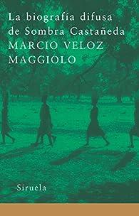 La biografía difusa de Sombra Castañeda par  Marcio Veloz Maggiolo