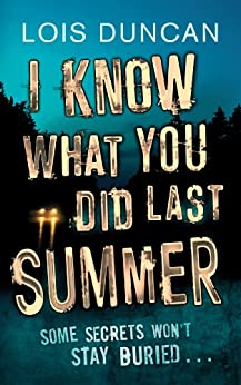 I Know What You Did Last Summer by [Duncan, Lois]