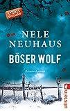 Ein Bodenstein-Kirchhoff-Krimi: Böser Wolf: Kriminalroman