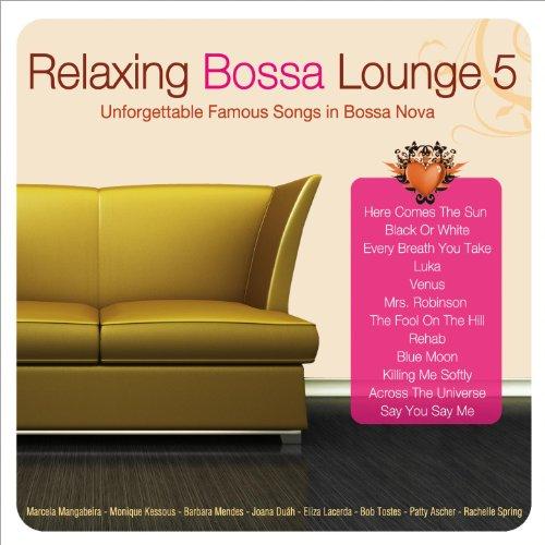 Relaxing Bossa Lounge 5