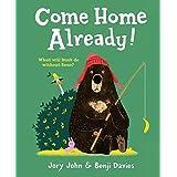 Come Home Already! (Duck & Bear)