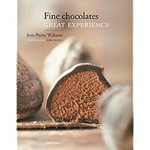 Fine Chocolates: Great Experience by Wybauw, Jean-Pierre (2007) Hardcover