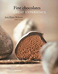 Fine Chocolates: Great Experience by Wybauw, Jean-Pierre (2007) Hardcover