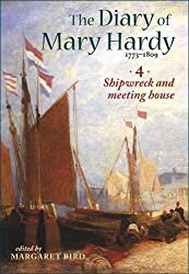 The Diary of Mary Hardy 1773-1809: 4. Shipwreck and meeting house 1797-1809