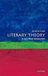 Literary Theory: A Very Short Introduction 2/e (Very Short Introductions)