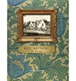 [(At Home: A Short History of Private Life)] [ By (author) Bill Bryson ] [November, 2013]