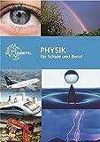 Physik für Schule und Beruf - Gerhard Fastert