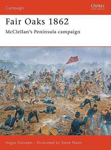 Fair Oaks 1862: McClellan's Peninsula campaign