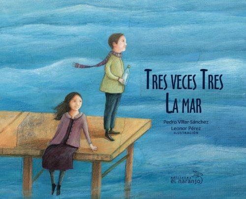 Tres veces tres la mar/Three Times Three The Sea por Pedro Villar Sanchez