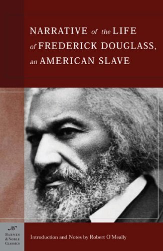 Narrative of the Life of Frederick Douglass, an American Slave (Barnes & Noble Classics) by Frederick Douglass (2005-08-01)