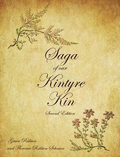 Saga of Our Kintyre Kin: Second Edition PDF Books