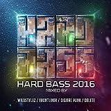 Hard Bass 2016 [Explicit]