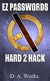 EZ PASSWORDS HARD 2 HACK
