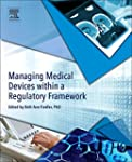 Managing Medical Devices Within a Reg...