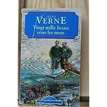 Vingt Mille Lieues Sous Les Mers (World Classics)