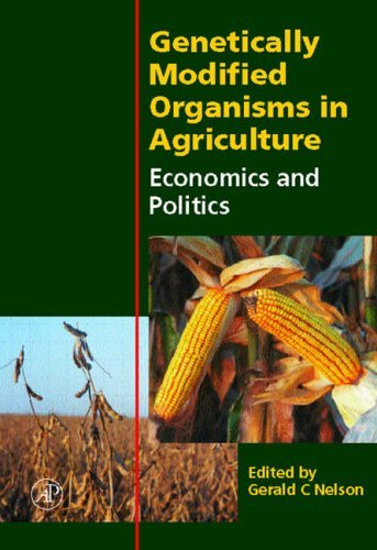 Genetically Modified Organisms in Agriculture: Economics and Politics by Gerald C. Nelson (2001-03-22)