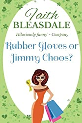 Rubber Gloves or Jimmy Choos?