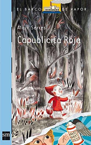 Capublicita roja (Barco de Vapor Azul) por Alain Serres