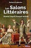 Telecharger Livres Les salons litteraires De l hotel de Rambouillet sans precaution (PDF,EPUB,MOBI) gratuits en Francaise