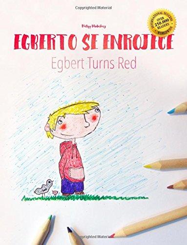 Alberto se enrojece/Egbert turns red: Libro infantil para colorear español-inglés (Edición bilingüe) - 9781497599536 por Philipp Winterberg