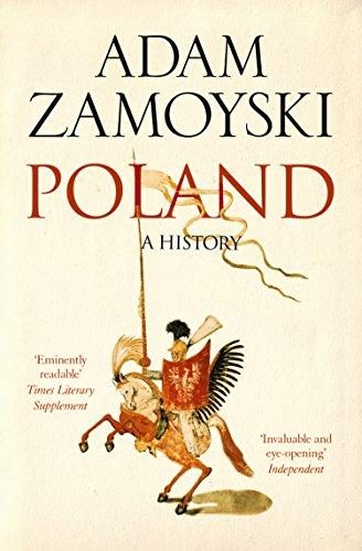 Poland: A history (English Edition) (Adams Geschichte Chart)