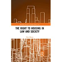 The Right to housing in law and society (Routledge Research in Human Rights Law) (English Edition)