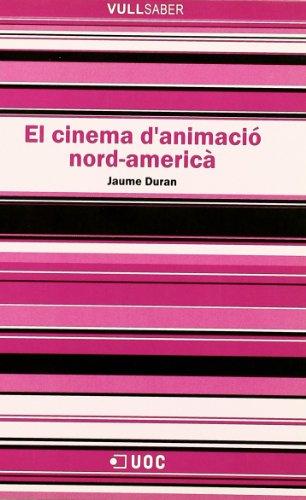 El cinema d'animació nord-americà (VullSaber) por Jaume Duran