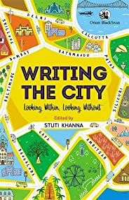 Writing the City:: Looking Within, Looking Without