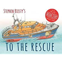 Stephen Biesty's to the Rescue (Stephen Biesty Series)