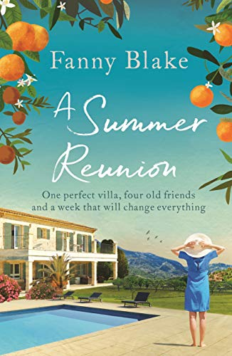 A Summer Reunion: The perfect beach book to read on holiday this summer by [Blake, Fanny]