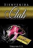 Bienvenida al Club: Relájate y Disfruta (Lust nº 2)