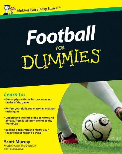 Football For Dummies por Scott Murray