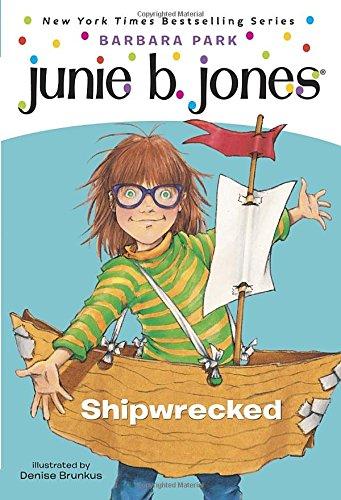 Junie B. Jones #23: Shipwrecked