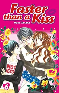 Faster than a Kiss Edition simple Tome 6