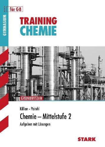 Stark Verlagsgesellschaft Training Chemie / Chemie - Mittelstufe 2: Grundwissen