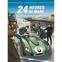 24 Heures du Mans - 1951-1957: Le Triomphe de Jaguar