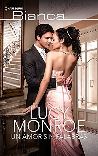 Un amor sin palabras (Bianca) por Lucy Monroe