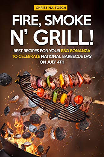 Rub-art-kit (Fire, Smoke n' Grill!: Best Recipes for your BBQ Bonanza to Celebrate National Barbecue Day on July 4th (English Edition))