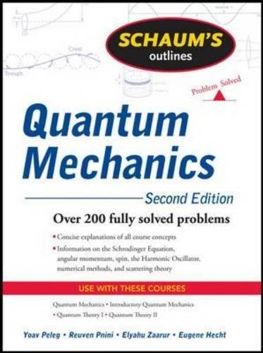 Schaum's Outline of Quantum Mechanics, Second Edition (Schaums' Outline Series)