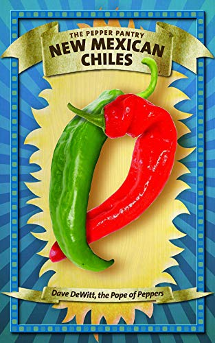 New Mexican Chiles (The Pepper Pantry) (English Edition)