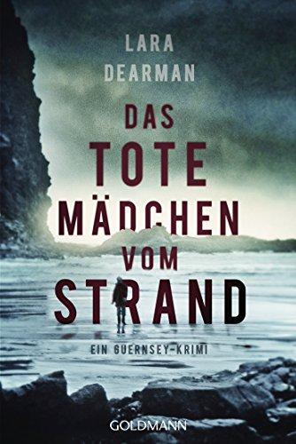 Dearman, Lara: Das tote Mädchen vom Strand