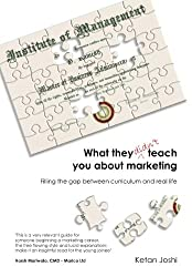 What they didn't teach you about Marketing: Real world info for new joinees
