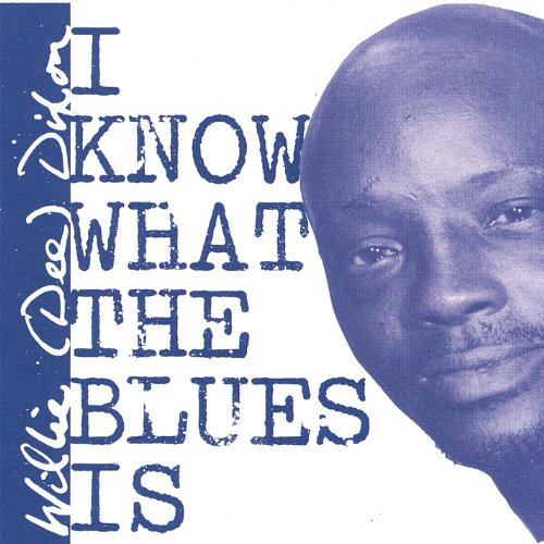 I Know What the Blues Is