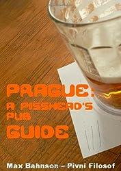 Prague: A Pisshead's Pub Guide