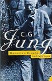 Memories, Dreams, Reflections (Flamingo) by C. G. Jung (1995-03-06)