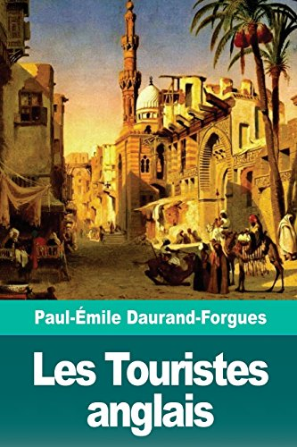 Les Touristes anglais par Paul-Émile Daurand-Forgues