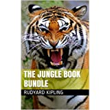 The Jungle Book Bundle: (Jungle Book 1 and 2, The Works of Rudyard Kipling - One Volume Edition) (English Edition)
