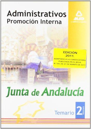Administrativos De La Junta De Andalucía. Promoción Interna. Temario. Volumen Ii