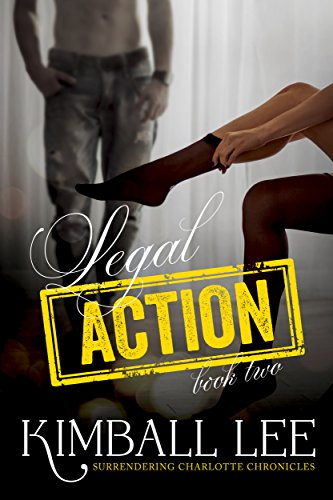 Legal Action 2 (Surrendering Charlotte Chronicles)