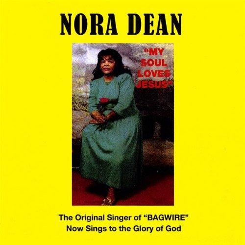 Nora Dean (My Soul Loves Jesus)